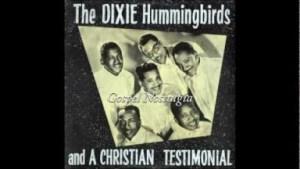 Dixie Hummingbirds - Christian Testimonial